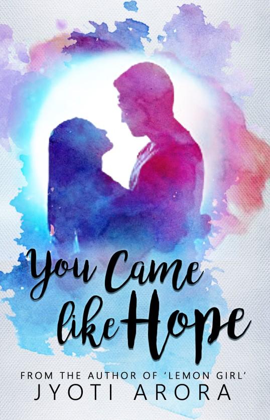 You Came Like Hope - Jyoti Arora 30 Sept - Copy (2)